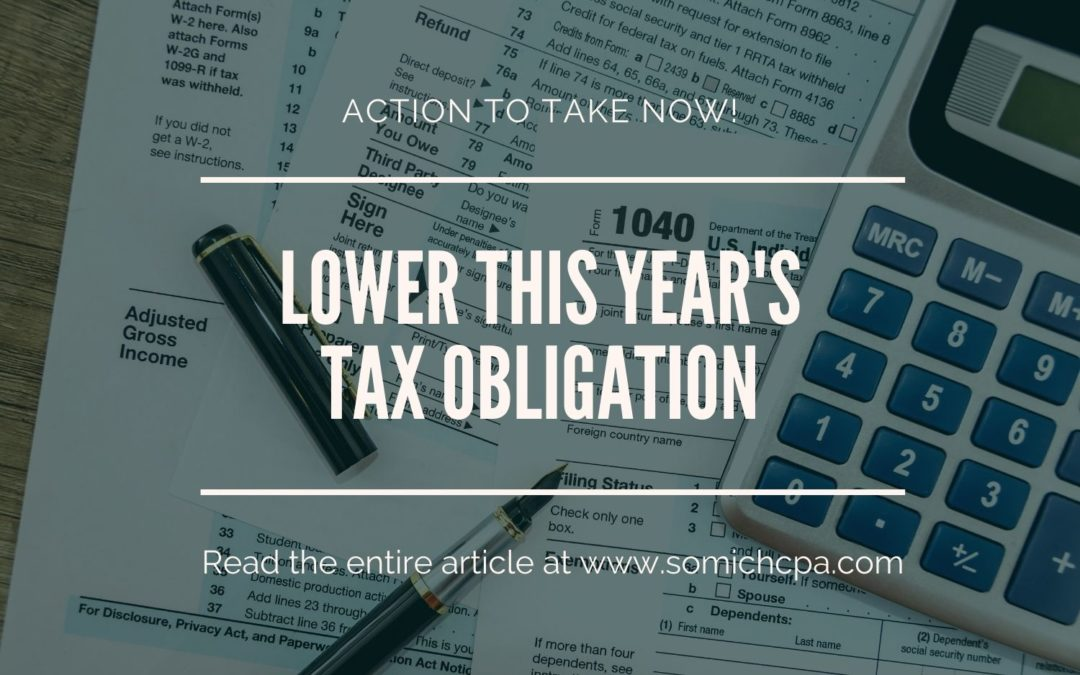 Lower This Year's Tax Obligation